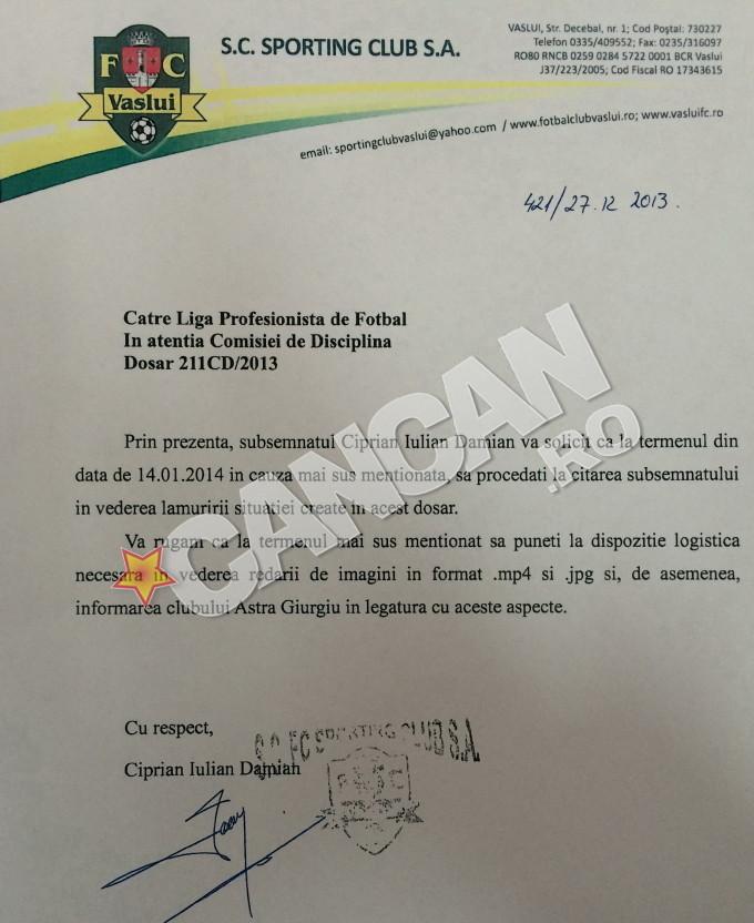 Aceasta este dovada obtinuta de CANCAN.ro prin care Damian a cerut in 2013 Comisie de Disciplina sa fie audiat in cazul meciului din 2011