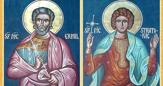 Sfinţii Mucenici Ermil şi Stratonic