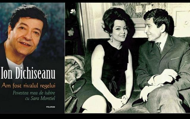 Ion Dichiseanu îşi lansează cartea''Am fost rivalul Regelui. Povestea mea de iubire cu SARA MONTIEL''.