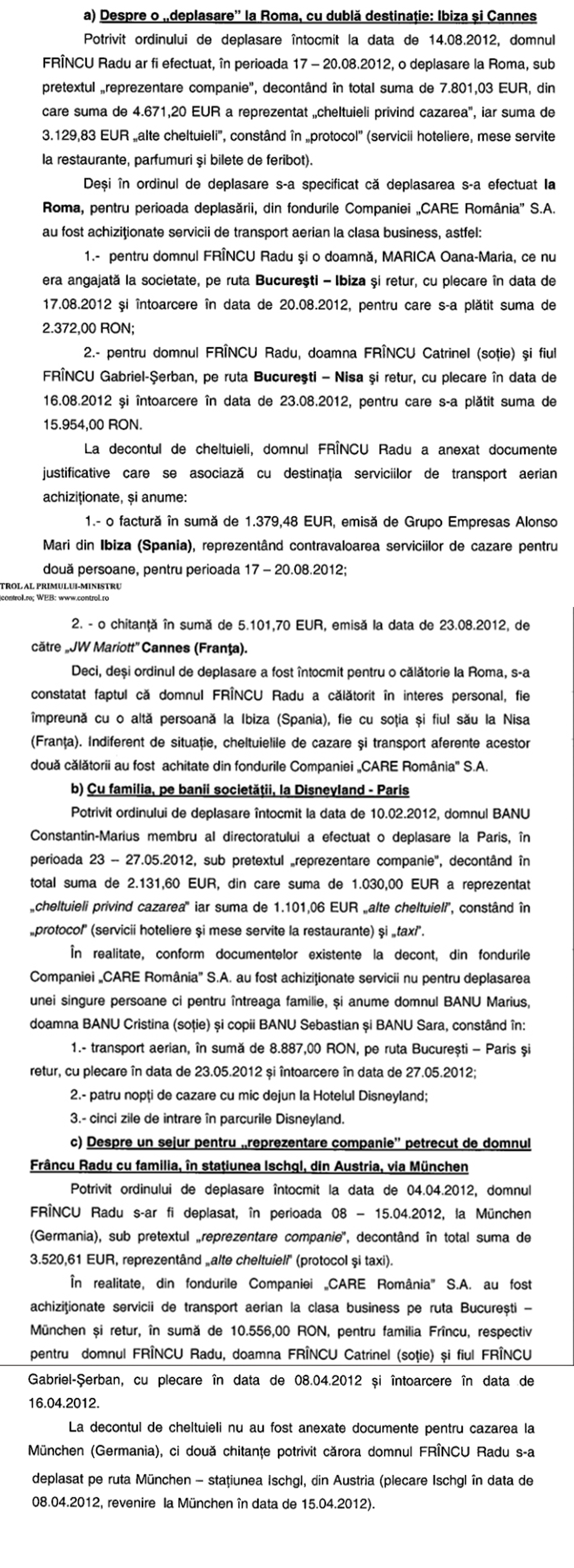Raportul Corpului de Control a descoperit ca Frincu si camarila lui si-a decontat vacantele de lux din banii CARE
