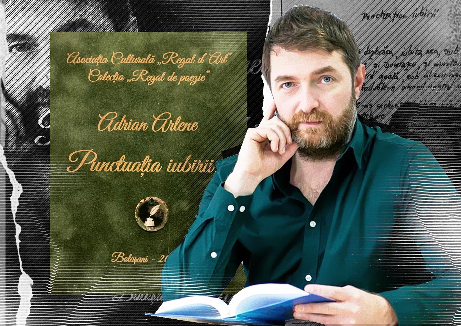 """""""Punctuația iubirii"""", noul volum de versuri semnat de Adrian Artene: """"Cuvintele nu îmbătrânesc! Nici anii nu le cuprind!"""" - Cancan.ro"""